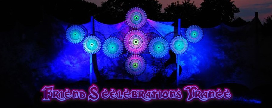 Friend S celebrations Trance